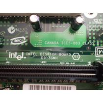 Placa Mâe Intel D915gmh Btx