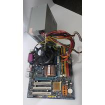 Kit Placa Mãe Gigabyte + Core2duo E4500 + 1gb Ddr2 + Fonte
