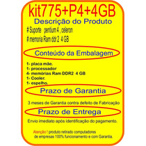 Kit Placa 775 + Ga 8i945gmf P4 3.0 + Ram 4gb + Cooler+espelh