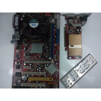 Kit Placa Mae Msi 915pl Ne0-v + Pentium 4 3.0 +1gb + P.video