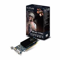 Placa De Video Sapphire Hd 7750 1gb Ddr5 128 Bits Low Profil