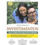 Investimentos Como Administrar Melhor Seu Dinheiro