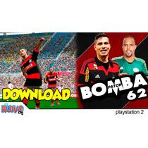 Bomba Patch62 Brasileirão 2015 Série A, B Game