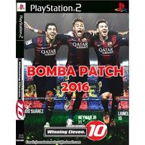Bomba Patch Atualizado 2016 Novo Ps2