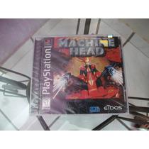 Jogo Machine Head Lacrado P/ Ps1, Psx E Psone - Original