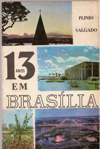 Plinio Salgado 13 Anos Em Brasilia Autografado Integralismo