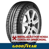 Pneu Aro 14 Goodyear Assurance 185/65 R14 86t + Instalação