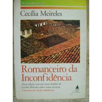 Romanceiro Da Inconfidência Cecilia Meireles
