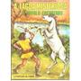 A Lagoa Misteriosa E O Cavalo Encantado - Frete Grátis