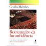Romanceiro Da Inconfidência - Cecília Meireles - 1989