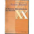 A Poesia Maranhense No Século Xx, De Assis Brasil