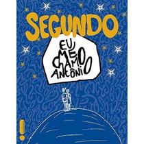Segundo Eu Me Chamo Antonio Livro Pre Venda 15/11 Pedro Gabr