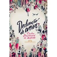 Declaraçao De Amor Livro Andrade, Carlos Drummond De