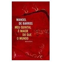 Livro - Meu Quintalé Maior Do Que O Mundo - Novo