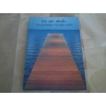 Livro - Em Mar Aberto - Poesias Em Portugues/espanhol - Raro
