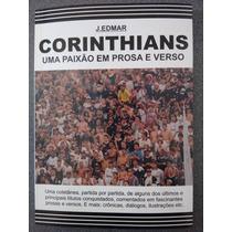 Livro Do Corinthians - Uma Paixão Em Prosa E Verso