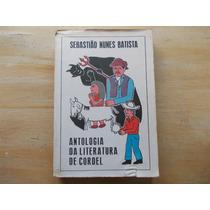 Livro Antologia Da Literatura Cordel Sebastião Nunes Batista