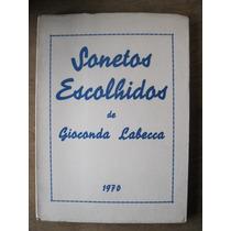 Livro: Sonetos Escolhidos De Gioconda Labecca - Autografado