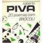 20 Poemas Com Brócoli