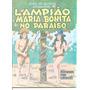Lampião E Maria Bonita No Paraíso - Frete Grátis