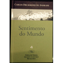 Sentimento Do Mundo--carlos Drummond Andrade