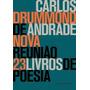Livro Nova Reunião - 23 Livros De Poesia Carlos Drummond