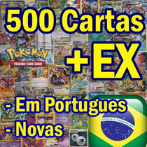 Lote 500 Cartas + Pokémon Ex (português - Novas - C/raras)
