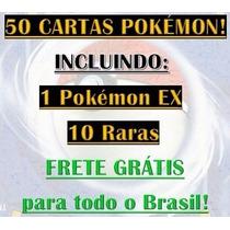 Lote Com 50 Cartas Pokémon, 1 Ex E 10 Raras - Frete Grátis!