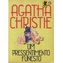 Agatha Christie - Um Pressentimento Funesto