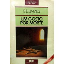 Livro - Um Gosto Por Morte - P.d James - As Damas Do Crime