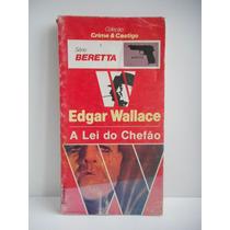 Livro Coleção Crime E Castigo: A Lei Do Chefão Edgar Wallace