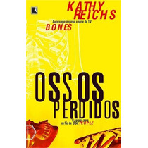 Ossos Perdidos Kathy Reichs Editora Record