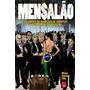 Mensalao Livro O Julgamento Marco Antonio Villa