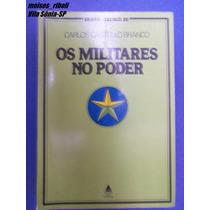 Livro Os Militares No Poder Carlos Castello Branco G-24