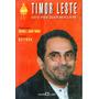 Livro Timor Leste Este País Quer Ser Livre