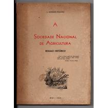 Sociedade Nacional De Agricultura Luiz Marques Poliano 1945
