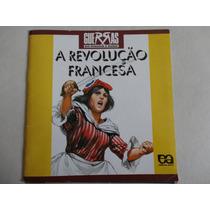 Livro A Revolução Francesa - Editora Ática - De Ken Hills