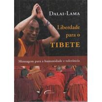 Liberdade Para O Tibete - Dalai-lama