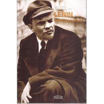 Livro - Lenin, Coração E Mente, Por Tarso E Adelmo.