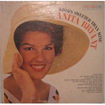 Anita Bryant - Kisses Sweeter Than Wine - 1961 Lp Importado