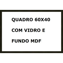 Kit Com 7 Molduras Com Vidro Anti Reflexo Mdf Medida 60x40