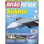 Avião Revue Nº 24 Sukhoi Su-27 - Com Poster Fairchild A-10a