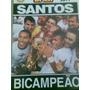 Show De Bola Pôster - Santos Campeão Paulista 2011