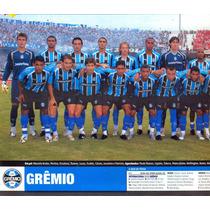 Grêmio + Goiás 2006 - Pôster Duplo Da Placar