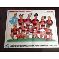 Poster - Flamengo De Todos Os Tempos - Raríssimo
