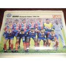 Miniposter Bahia Bi Campeão Baiano 1993/94- Era Duma Placar