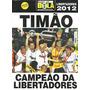 Pôster Corinthians - Timão Campeão Da Libertadores 2012