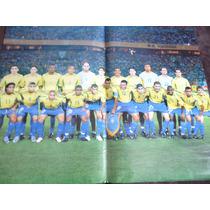 Poster Seleção Brasileira Penta Copa Do Mundo 2002 54 X 41cm