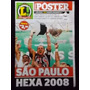 Poster Lance São Paulo Hexa Campeão Brasileiro 2008