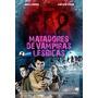 Pôster Original Do Filme Matadores De Vampiras Lésbicas